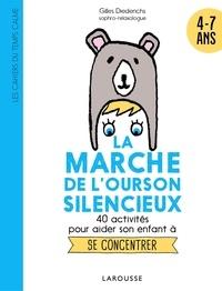Gilles Diederichs - La marche de l'ourson silencieux.
