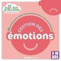 Gilles Diederichs et  Atelier Août à Paris - Le bien-être de mon enfant - Gestion des émotions - 35 activités pour aider votre enfant à mieux vivre les émotions, pour les 3-10 ans.