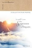 Gilles Diederichs - Le petit livre des sagesses toltèques.