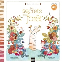 Gilles Diederichs et Violaine Costa - Les secrets de la forêt. 1 CD audio MP3
