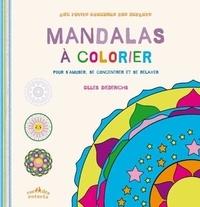 Gilles Diederichs - Mandalas à colorier - Pour s'amuser, se concentrer et se relaxer.