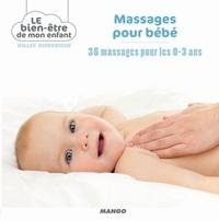 Gilles Diederichs et  Atelier Août à Paris - Massages pour bébé - 35 massages pour les 0-3 ans.