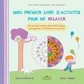 Gilles Diederichs et Sophie Surber - Mon premier livre d'activités pour me relaxer.