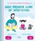 Gilles Diederichs et Caroline Modeste - Mon premier livre de méditation. 1 CD audio