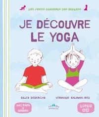 Gilles Diederichs et Véronique Salomon-Rieu - Mon premier livre de yoga. 1 CD audio