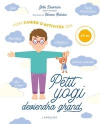 Gilles Diederichs - Petit Yogi deviendra grand - Mon cahier d'activités zen.