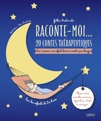 Gilles Diederichs - Raconte-moi... 20 contes thérapeutiques-Quand la famille évolue!.