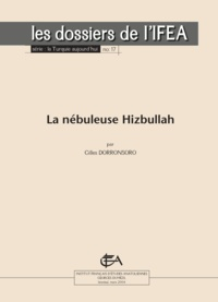 Gilles Dorronsoro - La nébuleuse Hizbullah.