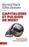 Gilles Dostaler et Bernard Maris - Capitalisme et pulsion de mort.