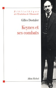 Keynes et ses combats - Gilles Dostaler |