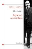 Gilles Dostaler et Gilles Dostaler - Keynes et ses combats.