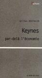 Gilles Dostaler - Keynes par-delà l'économie.