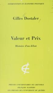 Gilles Dostaler et Carlo Benetti - Valeur et prix - Histoire d'un débat.