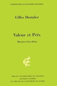 Gilles Dostaler - Valeur et prix.