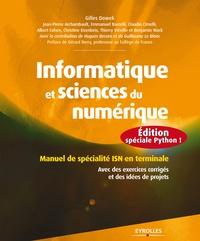 Gilles Dowek - Informatique et sciences du numérique - Spécialité ISN en terminale S avec des exercices corrigés et idées de projets.