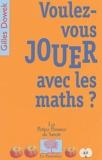 Gilles Dowek - Voulez-vous jouer avec les maths ?.
