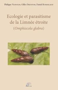 Ecologie et parasitisme de la limnée étroite (omphiscola glabra) - Gilles Dreyfuss pdf epub