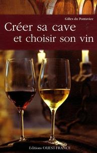 Gilles Du Pontavice - Créer sa cave et choisir son vin.