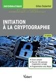Gilles Dubertret - Initiation à la cryptographie.