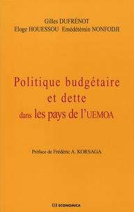 Gilles Dufrénot et Eloge Houessou - Politique budgétaire et dette dans les pays de l'UEMOA.