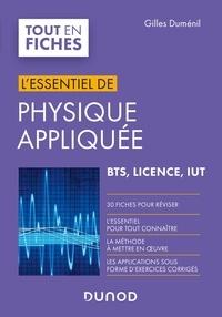 Gilles Duménil - L'essentiel de physique appliquée - BTS, Licence, IUT.