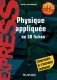 Gilles Dumenil - Physique appliquée en 30 fiches - BTS.