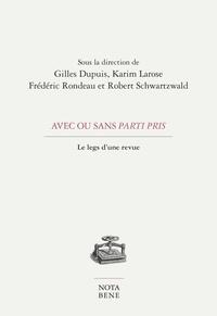Gilles Dupuis et Karim Larose - Avec ou sans Parti pris - Le legs d'une revue.