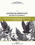 Gilles Duranton et Thierry Mayer - Les pôles de compétitivité - Que peut-on en attendre ?.