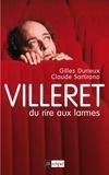 Gilles Durieux - Villeret, du rire aux larmes.