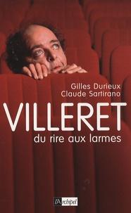 Gilles Durieux - Villeret - Du rire aux larmes.
