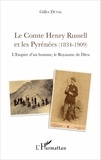 Gilles Duval - Le comte Henry Russell et les Pyrénées (1834-1909) - L'empire d'un homme, le royaume de Dieu.