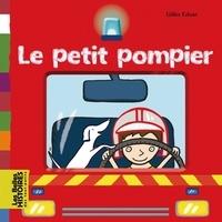 Gilles Eduar - Le petit pompier.