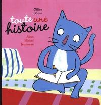 Gilles Eduar - Toute une histoire.