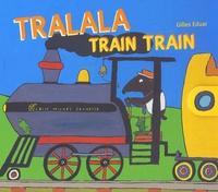 Gilles Eduar - Tralala train train.
