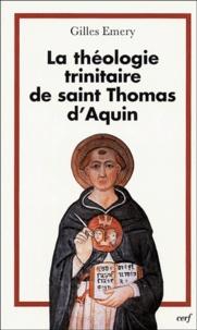 Gilles Emery - La théologie trinitaire de saint Thomas d'Aquin.