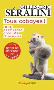 Goodtastepolice.fr Tous cobayes! - OGM, pesticides, produits chimiques Image
