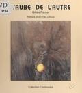 Gilles Farcet - L'aube de l'autre.