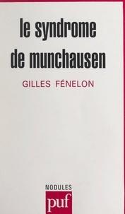 Gilles Fénelon et Yves Pélicier - Le syndrome de Munchausen.