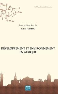 Gilles Ferréol - Développement et environnement en Afrique.