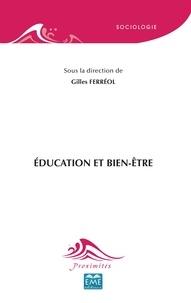 Gilles Ferréol - Education et bien-être.