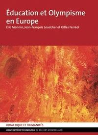 Gilles Ferréol et Jean-François Loudcher - Education et olympisme en Europe.
