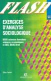 Gilles Ferréol et  Collectif - Exercices d'analyse sociologique - DEUG sciences humaines, DEUG sciences économiques et AES, DEUG droit.