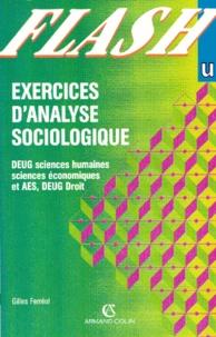 Gilles Ferréol - Exercices d'analyse sociologique - DEUG sciences humaines, DEUG sciences économiques et AES, DEUG droit.