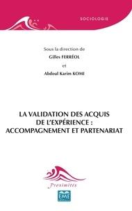 Gilles Ferréol et Abdoul Karim Komi - La validation des acquis de l'expérience : accompagnement et partenariat.