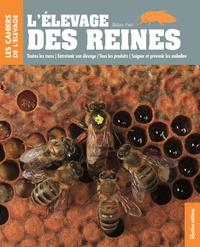 Livres gratuits à télécharger en format pdf L'élevage des reines (French Edition) par Gilles Fert 9782815305648 DJVU