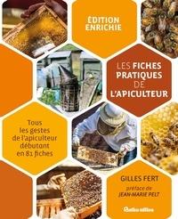 Gilles Fert - Les fiches pratiques de l'apiculteur - Tous les gestes de l'apiculteur débutant en 81 fiches.