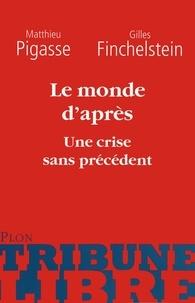 Gilles Finchelstein et Matthieu Pigasse - Le monde d'après - Une crise sans précédent.
