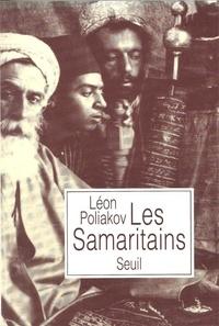 Gilles Firmin et Léon Poliakov - Les Samaritains.