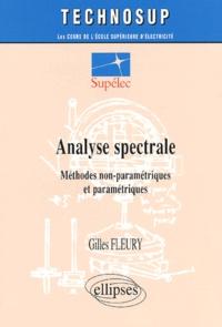 Analyse spectrale. Méthodes non-paramétriques et paramétriques - Gilles Fleury |