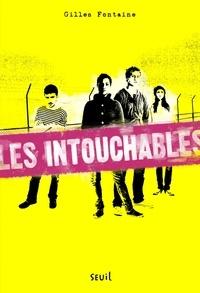 Gilles Fontaine - Les intouchables.